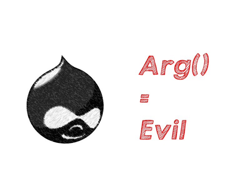 Drupal development: arg(); is evil!