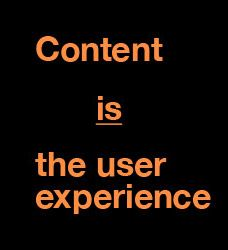Content = the UX